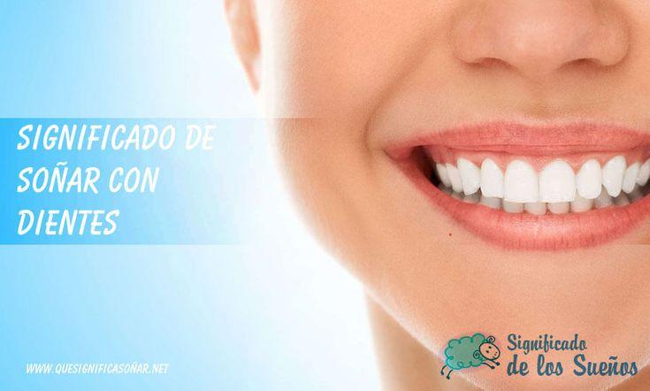 Significado de soñar con dientes - https://xn--quesignificasoar-kub.net/significado-de-sonar-con-dientes/ #sueños #soñar #significadoDeLosSueños