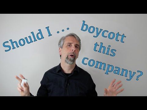 Video: Should I boycott this company? | Mallen Baker's Respectful Business Blog