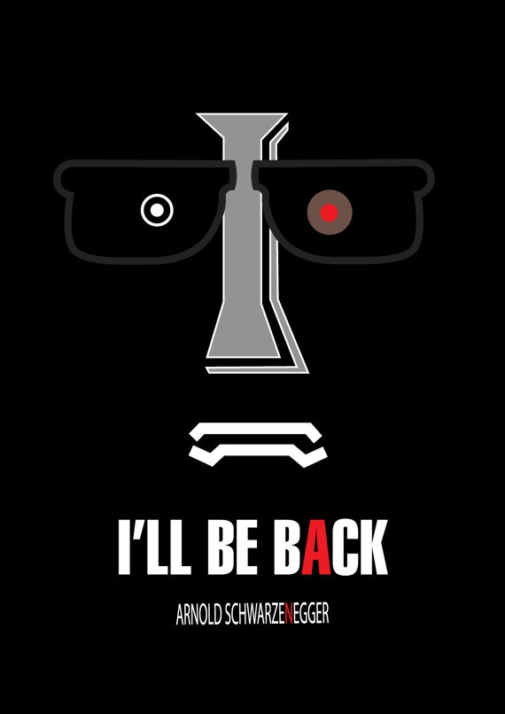 Letter I I will be back quote Terminator Arnold by MixPosters,