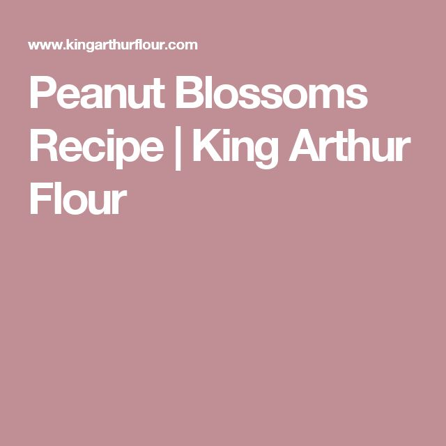 Peanut Blossoms Recipe   King Arthur Flour