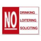 24 in. x 18 in. Red on White Plastic No Drinking - Loitering - Soliciting Sign, Red And White