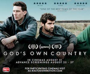 12/27/17  12:31a Orion Pictures Samuel Goldwyn Films  British Film Institute   ''God's Own Country''  Josh O'Conner   Alec Secareanu  Ian Hart Gemma Jones Released: 10/25/2017 US