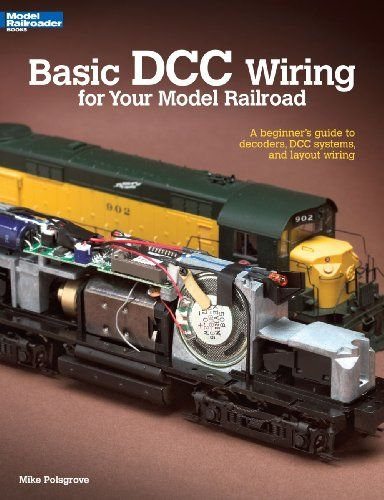 17 best images about dcc wiring models toy trains basic dcc wiring for your model railroad a beginner s guide to decoders dcc systems