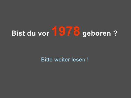 #Geboren vor #1978... ?? Dann bitte klicken und weiterlesen... !!