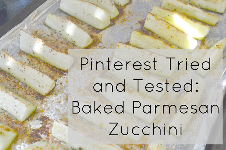 Girl Up North - Pinterest Tried & Tested: Baked Parmesan Zucchini