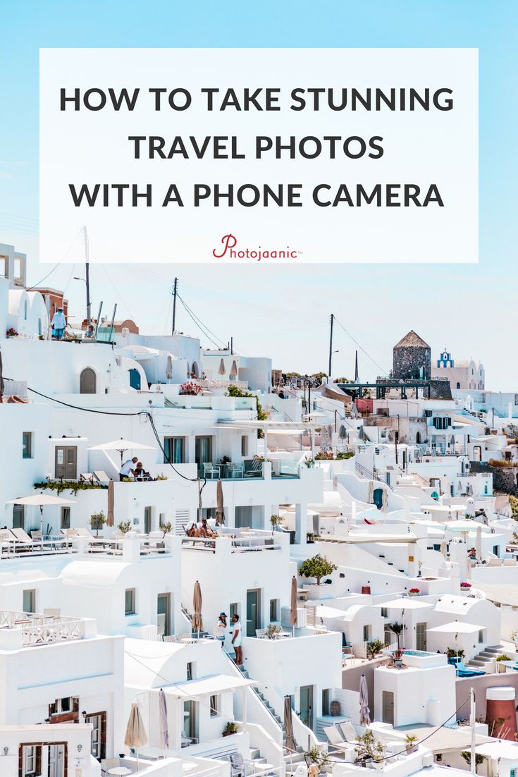 How to Do Pro-Quality Travel Photography with Your Smartphone Camera. Learn how to take good ...