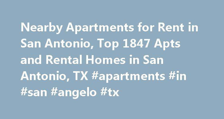 Nearby Apartments for Rent in San Antonio, Top 1847 Apts and Rental Homes in San Antonio, TX #apartments #in #san #angelo #tx http://attorney.nef2.com/nearby-apartments-for-rent-in-san-antonio-top-1847-apts-and-rental-homes-in-san-antonio-tx-apartments-in-san-angelo-tx/  #apartments in san antonio # San Antonio, TX Apartments and Homes for Rent Moving To: XX address The cost calculator is intended to provide a ballpark estimate for information purposes only and is not to be considered an…