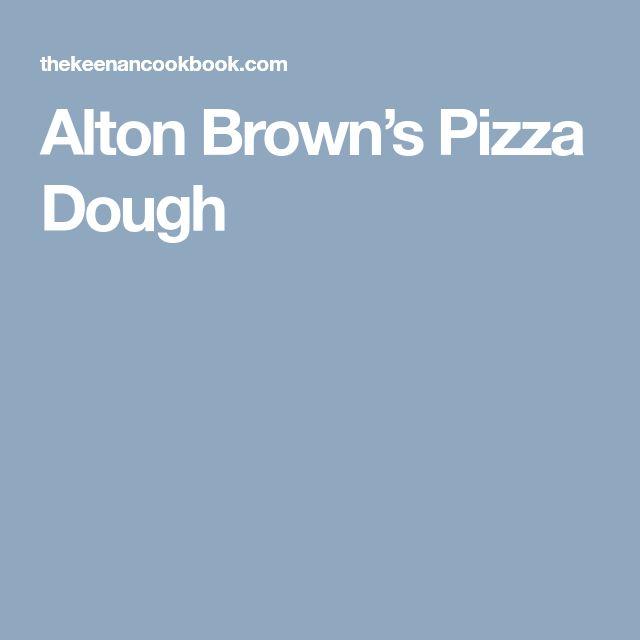Alton Brown's Pizza Dough
