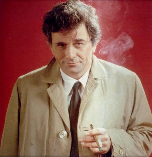 Columbo--watch this on Sunday nights on MeTv in Cincinnati. Oldie, but a goodie.