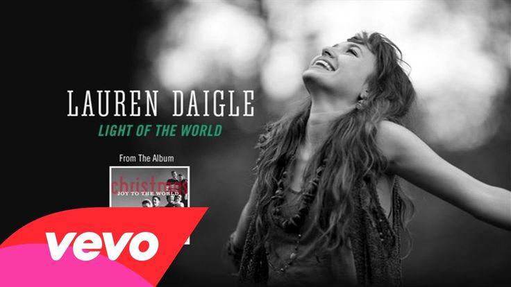 "Lauren Daigle - Light Of The World (Lyric Video) From: Christmas Album  - ""Christmas Joy to the World"" 2013"