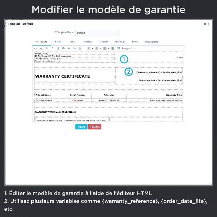Modifier le modèle de garantie,. Éditer le modèle de garantie à l'aide de l'éditeur HTML, utilisez plusieurs variables comme { référence_de_la _garantie}, {date_commande_lite}, etc.