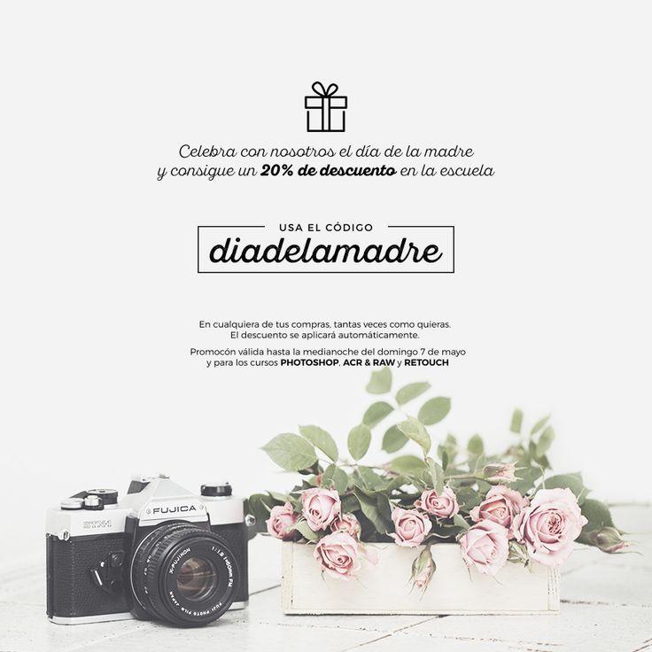 DIA DE LA MADRE 20% Descuento en cursos de fotografía.