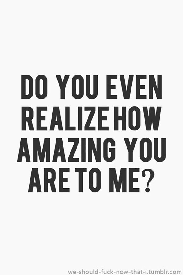 """I know, you're so lucky to know someone like me. 