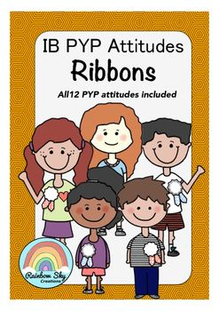 Teaching IB Primary Years Programme.  Need a new set of resources to encourage the PYP attitudes?   Included in this set are 12 ribbons which can be used to congratulations students who demonstrate a particular PYP attitude.  Available in colour and black line. ~Rainbow Sky Creations ~