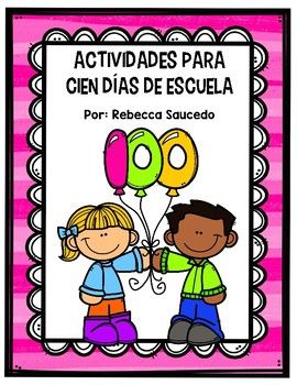 Cien Dias de Escuela (100th Day of School Packet Spanish)