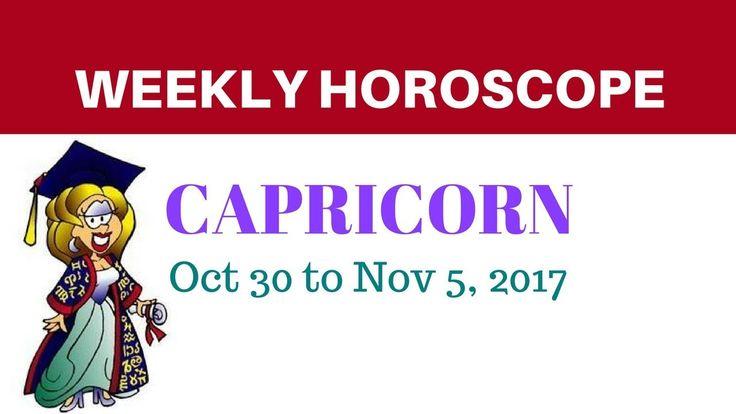 Capricorn Weekly Horoscope - Oct 30 to Nov 5, 2017  #Capricorn #astrology #Horoscope