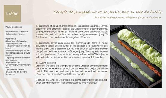 Lenôtre - Écrasée de pompadour au persil plat et au lait de brebis http://www.lenotre.com/media/pdf/Len%C3%B4tre_Recette_Ecras%C3%A9e_Pompadour.jpg