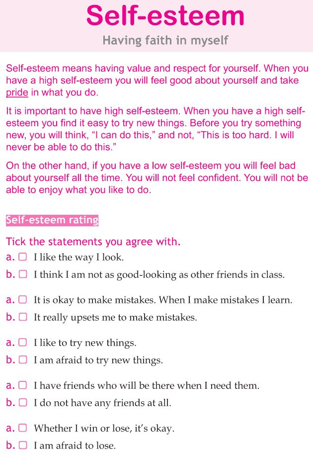 "A Self- Esteem Checklist.  I don't really believe in the terminology ""self-esteem"", for me, it's more like ""self-worth"", but this list can be helpful to get a better understanding of an individual's view of themselves."