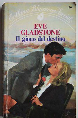 Il gioco del destino,Eve Gladstone  ,Armando Curcio Collana Bluemoon,1984