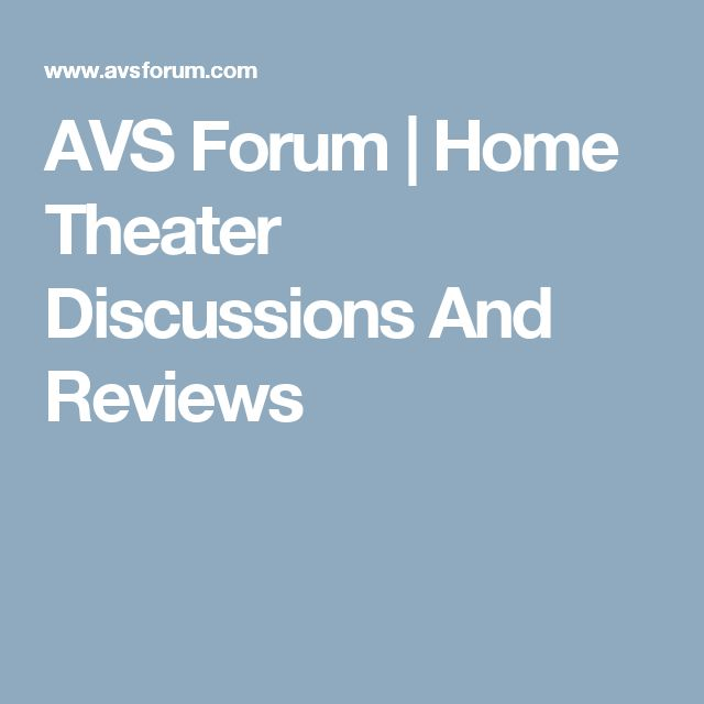 AVS Forum | Home Theater Discussions And Reviews