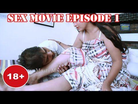 Sex Movie Episode 1 - Blind lust - Lust thirsty girl   अन्धी हवस    हवस की प्यासी लड़की - YouTube