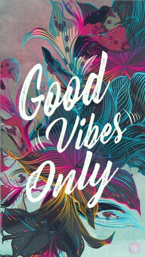Good vibes wallpaper by Amber hatfield on quotes Iphone