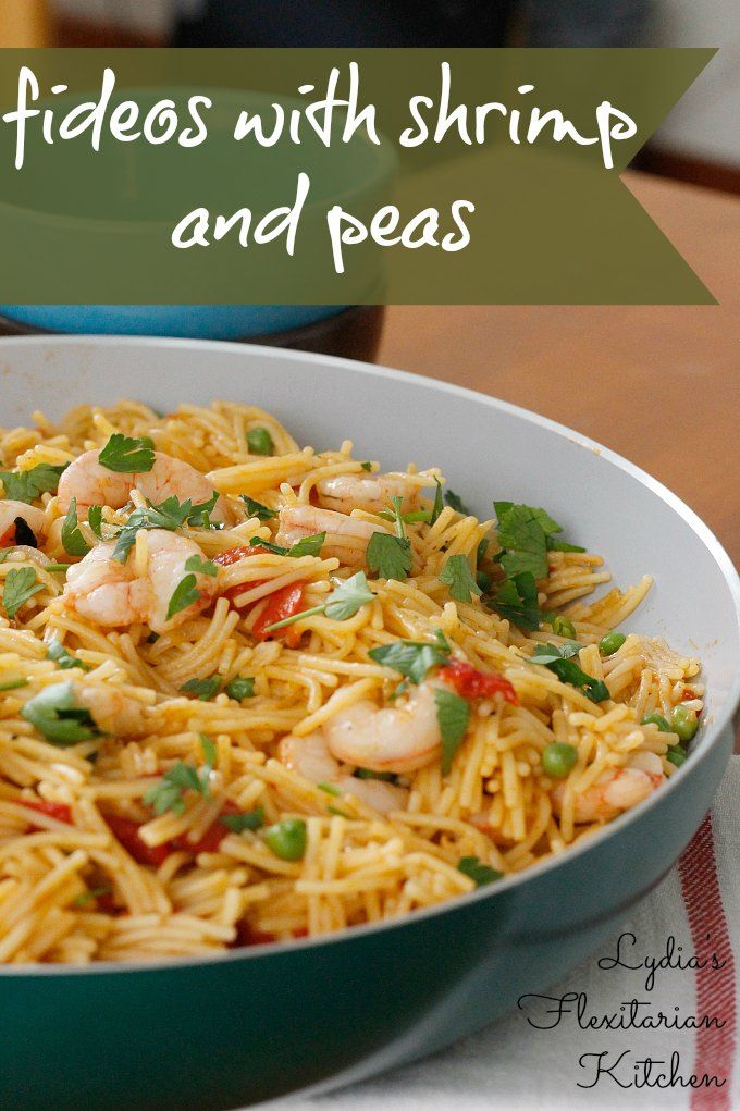 Fideos with Shrimp & Peas ~ Lydia's Flexitarian Kitchen #shrimp #pasta #Spanish food #onepot #easy