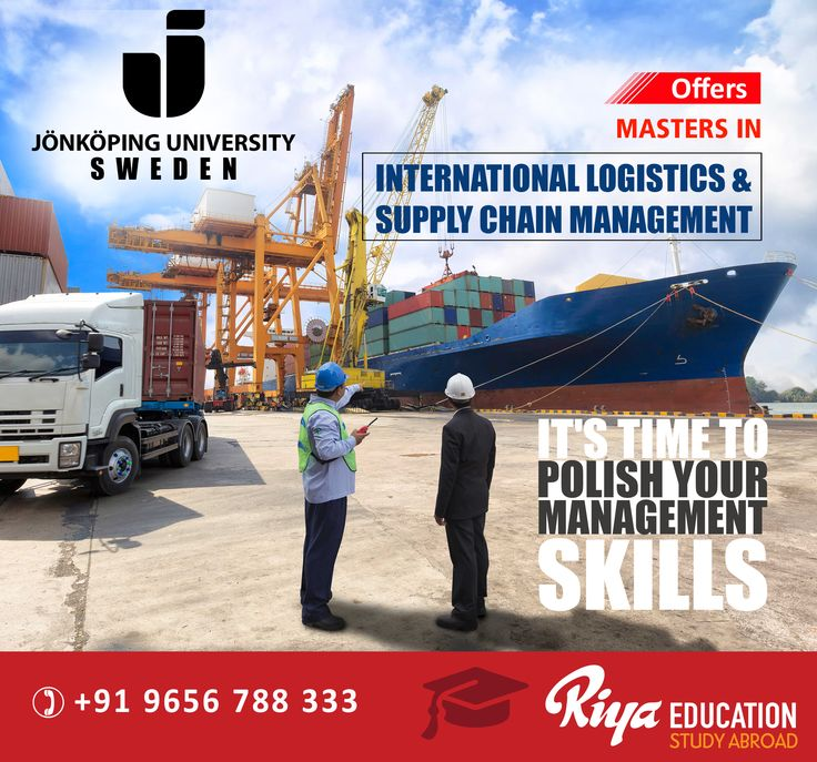 Study Masters in International Logistics and Supply Chain Management from Sweden. Its time to polish your management skills. Visit our website for more information on overseas education http://riyaeducation.com/