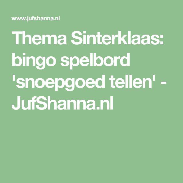 Thema Sinterklaas: bingo spelbord 'snoepgoed tellen' - JufShanna.nl