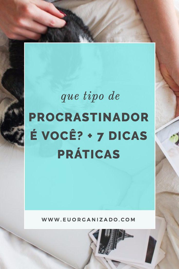 procrastinação, tarefas, planner, organização pessoal, produtividade, dicas para ser mais produtivo, desenvolvimento pessoal, bullet journal, procrastinar.