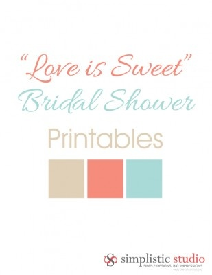 """FREE """"Love Is Sweet"""" Printables by Simplistic Studio. Colors: Mint, Coral, Light Burlap. Includes: Dessert Table Labels, Cupcake Toppers, Drink Flags, Lemonade Label, """"Love is Sweet"""" banner. ALL FREE DOWNLOAD!"""