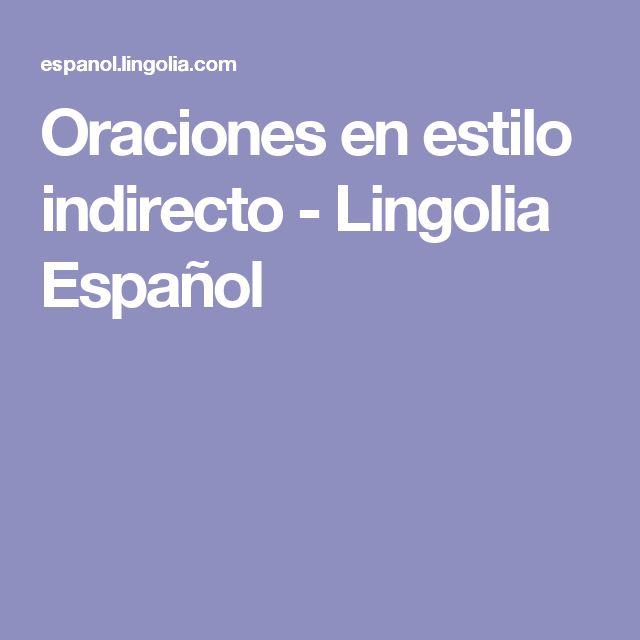Oraciones en estilo indirecto - Lingolia Español