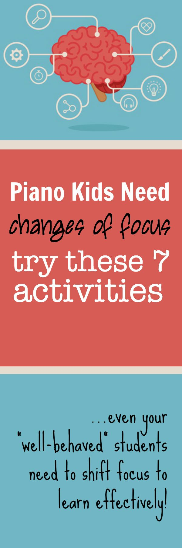 Pin these 7 easy to implement activities and give your piano students the change of focus that they need! #PianoTeachingTips #InventiveTeaching