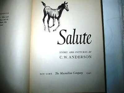 Salute Written And Illustrated By C W Anderson 1st