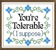 BUY 2 GET 1 FREE You're tolerable cross by DollfaceEmbroidery