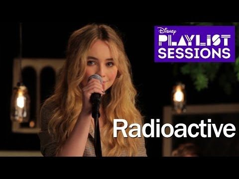▶ Sabrina Carpenter | Radioactive Imagine Dragons Cover | Disney Playlist Sessions - YouTube Wow. I think she is better than Imagine Dragons. :o3