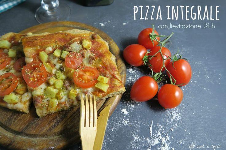Pizza Integrale – Lievitazione 24 h
