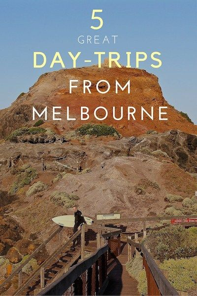 5 Day Trips from Melbourne Pinterest Photo