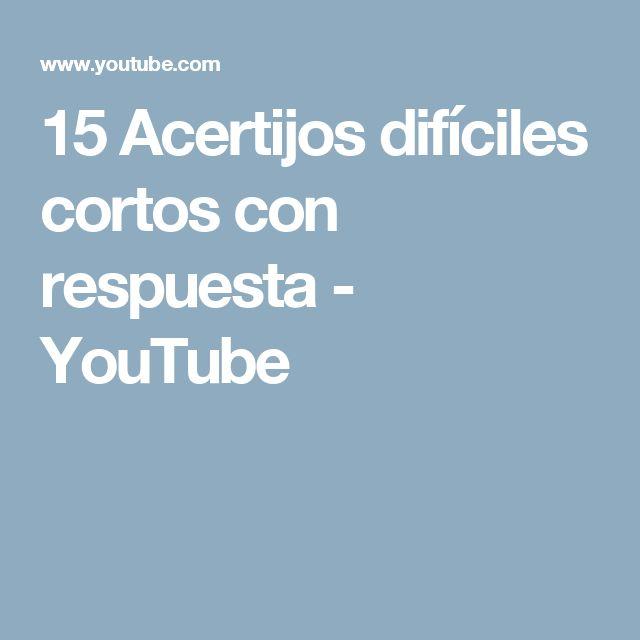 15 Acertijos difíciles cortos con respuesta - YouTube