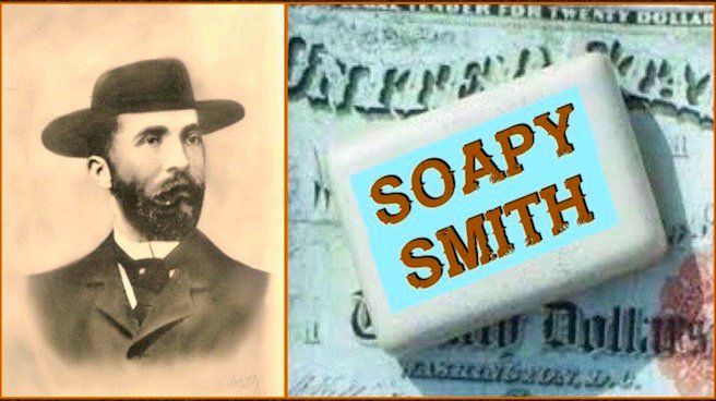 """American con man Jefferson Randolph Smith II operated mostly out of Denver using soap to swindle people out of hard-earned cash. He eventually made his way to Alaska where one-con-too-many cost him his life. """"THE SOAP SCAM.""""  http://tomrizzo.com/soap-scam/"""