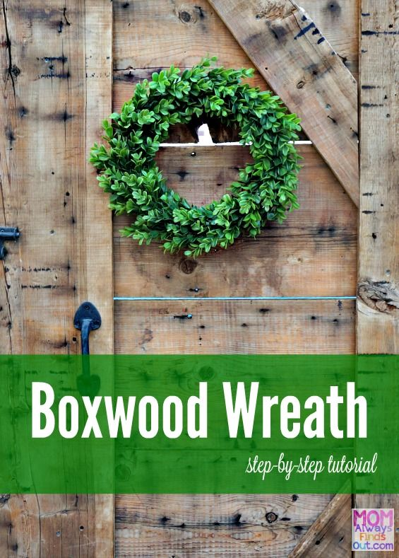 This DIY boxwood wreath stays lovely year round. Follow this step-by-step photo…