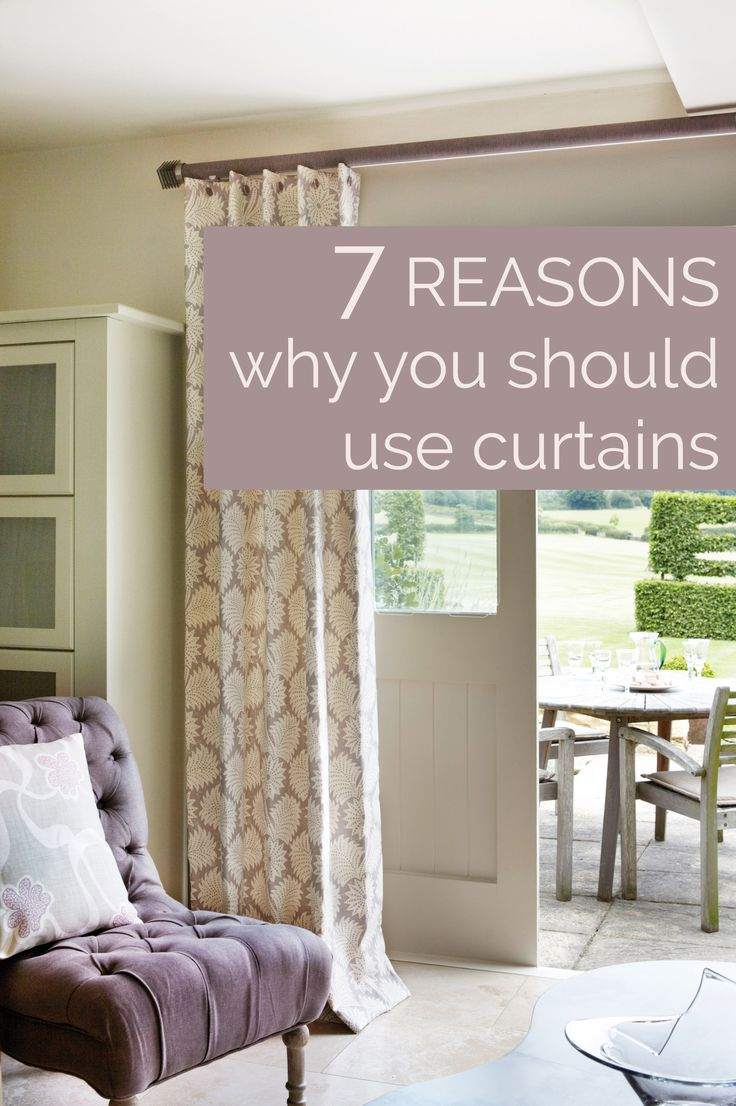 7 Reasons why you should use curtains