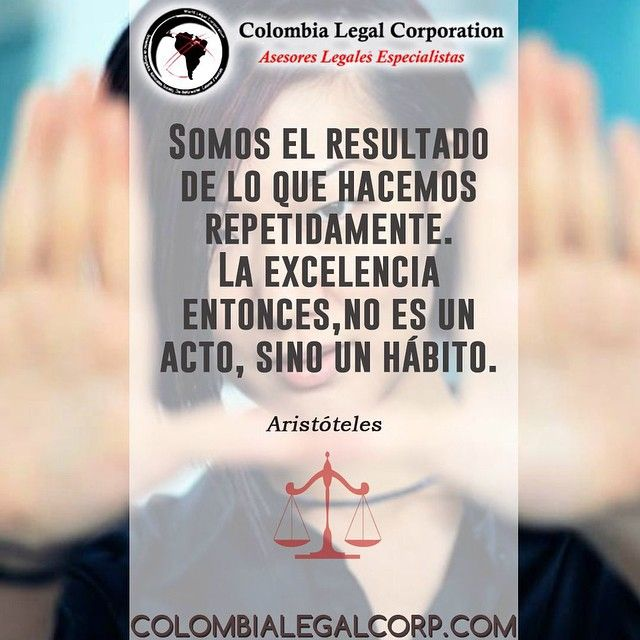 Hoy, #Colombia, les invitamos a hacer de la Excelencia un hábito... #CrecimientoPersonal #Exito #FraseInspiradora #Emprender