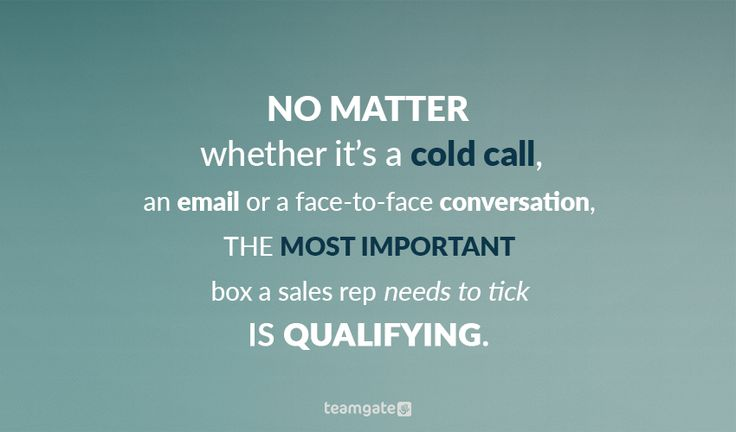 Avoiding the qualifying questions leads to wasted time and energy on both sides. The aim here should always be to check if there's a fit and not try to persuade or force the prospect into continuing the conversation.