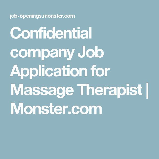 Confidential company Job Application for Massage Therapist | Monster.com
