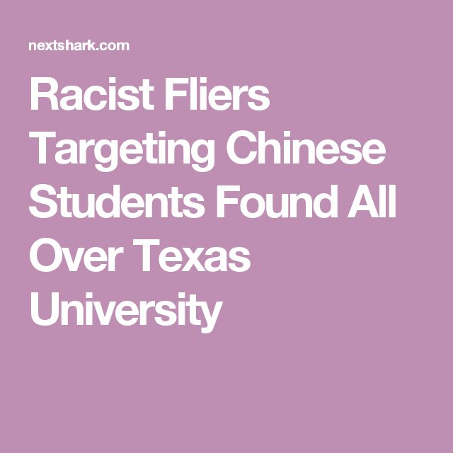Racist Fliers Targeting Chinese Students Found All Over Texas University