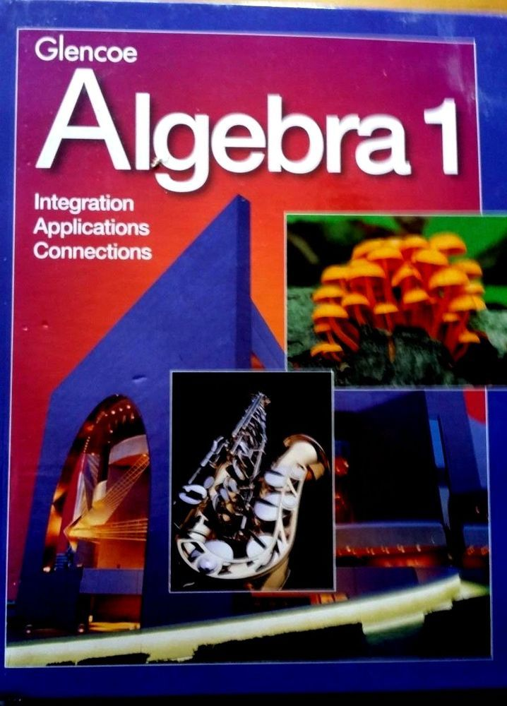 Glencoe Algebra 1 Integration Applications Connections Student Edition #Textbook