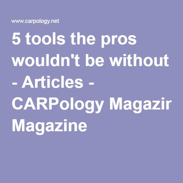 5 tools the pros wouldn't be without - Articles - CARPology Magazine