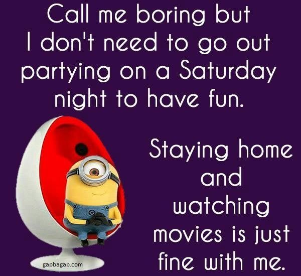 Funny Minion Quotes About Saturdays vs Parties