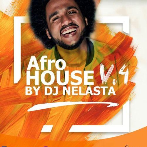 Dj Nelasta Afro House Mix Vol 4 Download Mp3 Baixar Musicas
